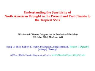 29 th  Annual Climate Diagnostics & Prediction Workshop (October 2004, Madison WI)