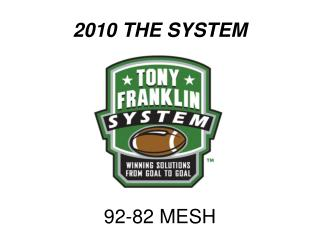 2010 THE SYSTEM