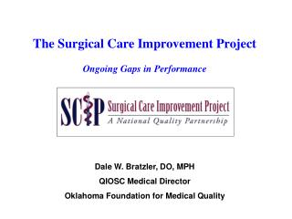 The Surgical Care Improvement Project Ongoing Gaps in Performance