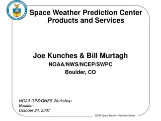 Space Weather Prediction Center Products and Services