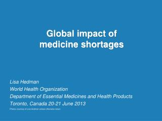 Global impact of  medicine shortages