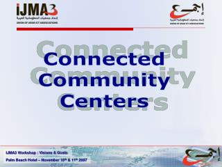 Connected Community Centers
