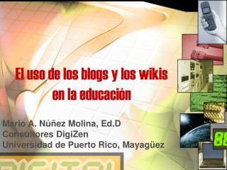 El uso de los blogs y los wikis en la educación