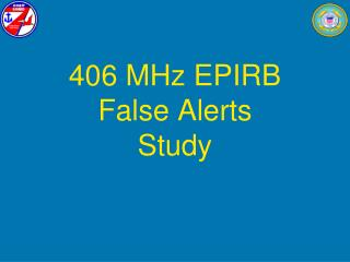 406 MHz EPIRB  False Alerts  Study