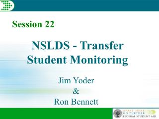 NSLDS - Transfer Student Monitoring