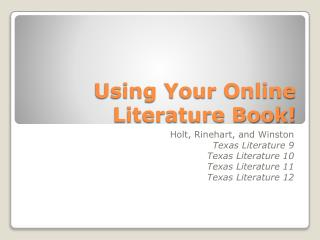 Using Your Online Literature Book!