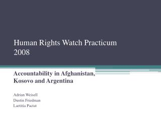 Human Rights Watch Practicum 2008