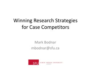 Winning Research Strategies  for Case Competitors