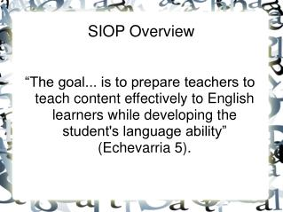 SIOP Overview