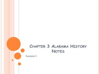 Chapter 3 Alabama History Notes