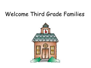 Welcome Third Grade Families