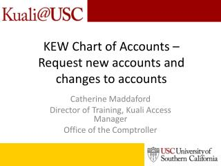 KEW Chart of Accounts – Request new accounts and changes to accounts