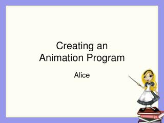 Creating an Animation Program