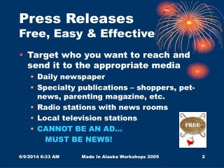 Press Releases	 Free, Easy & Effective