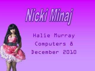 Halie Murray Computers 8 December 2010