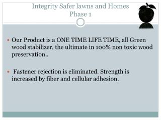 Integrity Safer lawns and Homes Phase 1