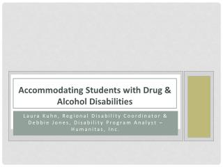 Accommodating Students with Drug & Alcohol Disabilities
