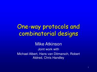 One-way protocols and combinatorial designs
