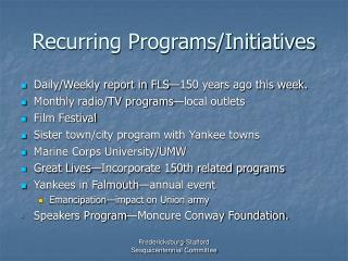Recurring Programs/Initiatives