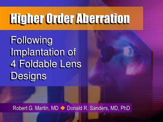 Higher Order Aberration