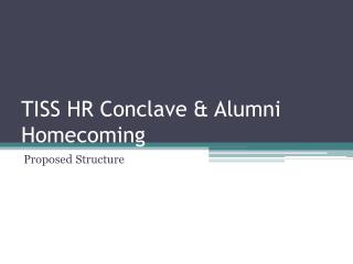 TISS HR Conclave & Alumni Homecoming