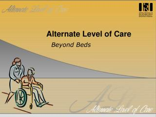 Alternate Level of Care