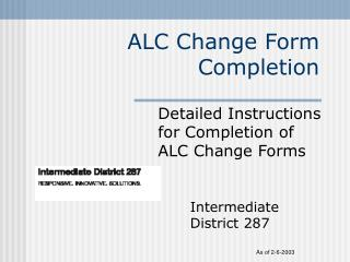 ALC Change Form Completion