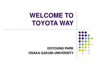 WELCOME TO TOYOTA WAY