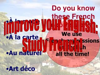 Do you know  these French expressions?