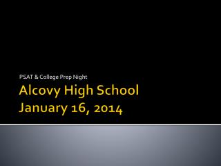 Alcovy High School January 16, 2014