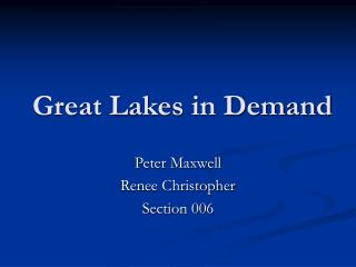 Great Lakes in Demand