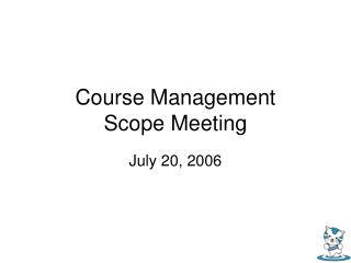 Course Management  Scope Meeting