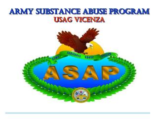 ARMY SUBSTANCE ABUSE PROGRAM USAG  VICENZA