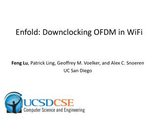 Enfold:  Downclocking OFDM in  WiFi