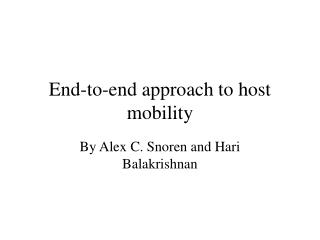 End-to-end approach to host mobility