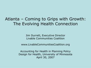 Atlanta – Coming to Grips with Growth: The Evolving Health Connection