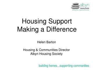 Housing Support Making a Difference