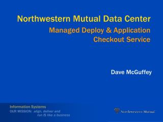 Northwestern Mutual Data Center