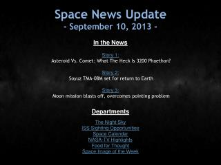 Space News Update - September 10, 2013 -