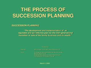 THE PROCESS OF SUCCESSION PLANNING