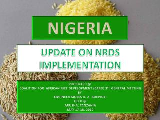 UPDATE ON NRDS IMPLEMENTATION