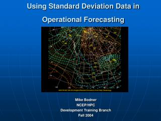 Using Standard Deviation Data in Operational Forecasting