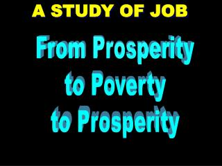 From Prosperity to Poverty to Prosperity