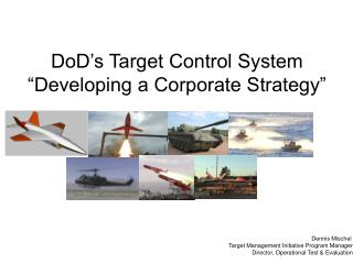 "DoD's Target Control System ""Developing a Corporate Strategy"""