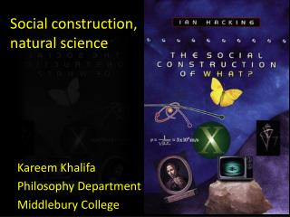 Social construction, natural science