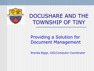 DOCUSHARE AND THE TOWNSHIP OF TINY