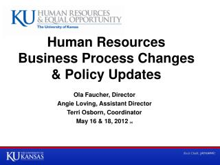 Human Resources  Business Process Changes  & Policy Updates