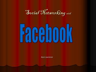 Social Networking  with