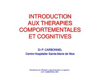 INTRODUCTION AUX THERAPIES COMPORTEMENTALES ET COGNITIVES