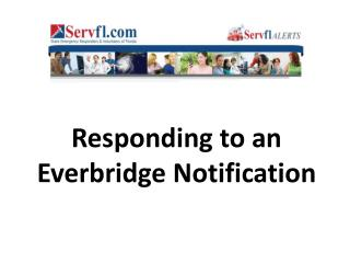 Responding to an Everbridge Notification